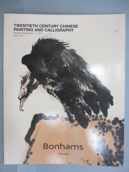 【書寶二手書T1/收藏_PEU】Bonhams_Twentieth Century Chinese Painting…2017/9/11