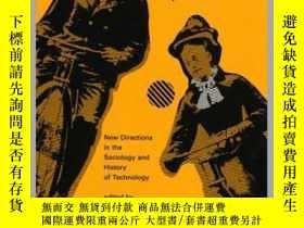 二手書博民逛書店The罕見Social Construction of Technological Systems : New D
