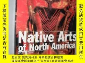 二手書博民逛書店Native罕見Arts of North America (P