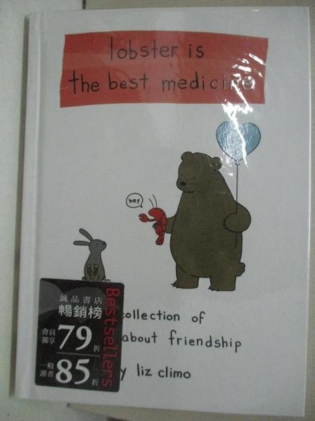 【書寶二手書T1/少年童書_A2Q】Lobster Is the Best Medicine_Climo, Liz