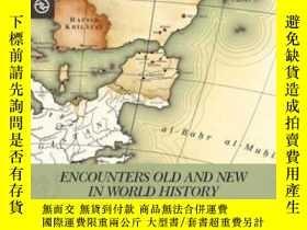 二手書博民逛書店Encounters罕見Old And New In World History-世界歷史上新老交鋒Y4366