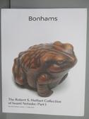【書寶二手書T6/收藏_PED】Bonhams_The Robert S. Huthart…2019/5/15