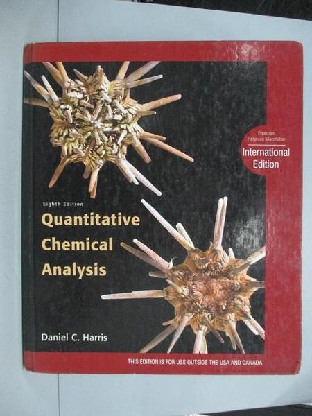 【書寶二手書T5/大學理工醫_XAP】Quantitative Chemical Analysis_Daniel C.