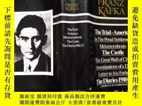 二手書博民逛書店Franz罕見Kafka: The Trial, America, The Castle, Stories, Di