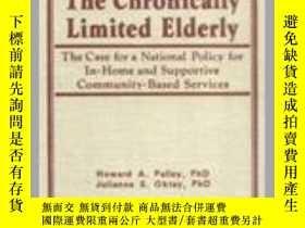 二手書博民逛書店The罕見Chronically Limited Elderly-長期受限的老年人Y361738 Howard