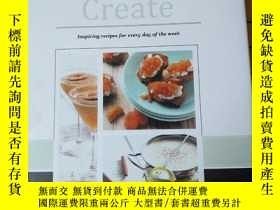 二手書博民逛書店Create:inspiring罕見recipes for ev