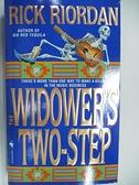 【書寶二手書T2/原文小說_AHP】The Widower s Two Step_Rick Riordan
