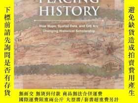 二手書博民逛書店Placing罕見HistoryY364682 Knowles, Anne Kelly (edt) Esri