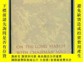 二手書博民逛書店OH罕見THE LONG MARCH WITH CHAIRMAN