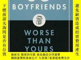 二手書博民逛書店50罕見Boyfriends Worse Than YoursY255562 Justin Racz Bloo