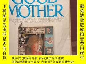 二手書博民逛書店The罕見Good Mother【英文原版】Y166423 Sue Miller A Dell Book 出