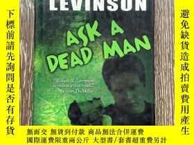 二手書博民逛書店ASK罕見A DEAD MANY23312 ROBERT S. Levinson Five star 出版2