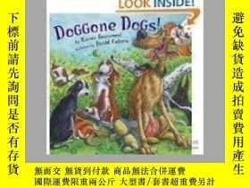 二手書博民逛書店Doggone罕見Dogs!-狗狗!Y346464 karen Beaumont1st Published b