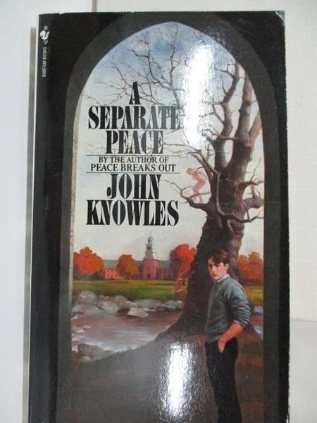【書寶二手書T9/原文小說_A1K】A Separate Peace_John Knowles