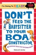 二手書Don t Feed the Babysitter to Your Boa Constrictor: 43 Ridiculous Rules Every Kid Should Know! R2Y 1402734298
