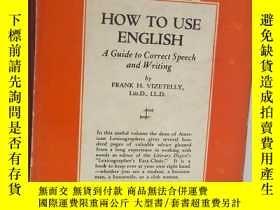 二手書博民逛書店HOW罕見TO USE ENGLISH [外文----8]Y19
