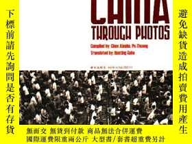 二手書博民逛書店GET罕見TO KNOW CHINA THROUGH PHOTO