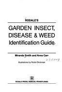 二手書博民逛書店《Rodale s Garden Insect, Disease & Weed Identification Guide》 R2Y ISBN:0878577580
