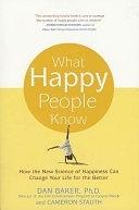 二手書What Happy People Know: How the New Science of Happiness Can Change Your Life for the Better R2Y 0312321597