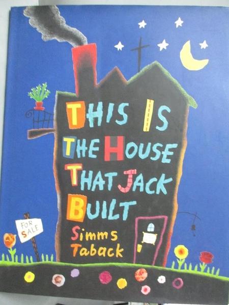 【書寶二手書T3/少年童書_ZGS】The House That Jack Built_Simms Taback