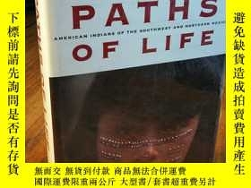 二手書博民逛書店Paths罕見of Life: American Indians