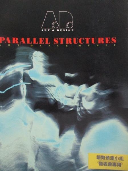 【書寶二手書T4/藝術_QHZ】Parallel structures_Clare Farrow