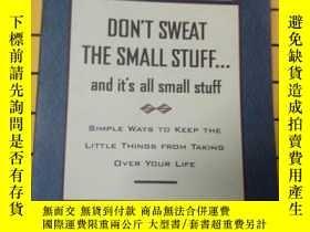 二手書博民逛書店DON T罕見SWEAT THE SMALL STUFF...a
