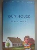 【書寶二手書T4/百科全書_MJK】Our House_Conrad, Pam/ Selznick, Brian (IL