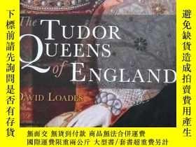 二手書博民逛書店The罕見Tudor Queens of England 英國女
