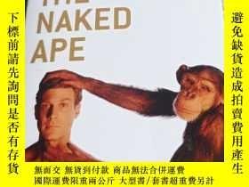 二手書博民逛書店The罕見naked apeY231392 Desmond Morris vintage 出版2018