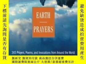 二手書博民逛書店Earth罕見Prayers: 365 Prayers Poem