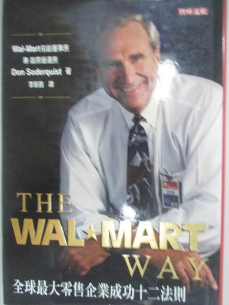 【書寶二手書T8/財經企管_BWX】The Wal-Mart Way:全球最大零售企業成功12法則_李振昌