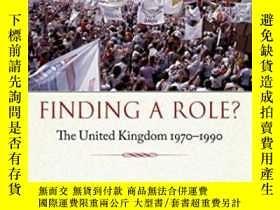 二手書博民逛書店Finding罕見A Role?: The United Kin