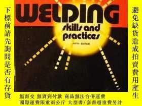 二手書博民逛書店Welding罕見Skills and Practice-焊接技術與實踐Y443421 Joseph Will