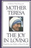 二手書博民逛書店《The Joy in Loving: A Guide to Daily Living with Mother Teresa》 R2Y ISBN:0670876682