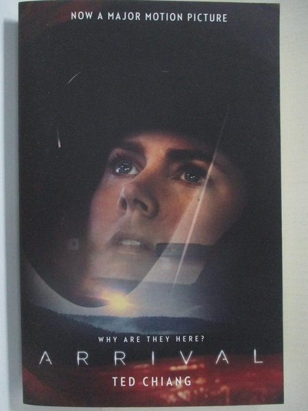 【書寶二手書T9/原文小說_HDI】Arrival: Stories of Your Life and Others (Film tie-in Edition)_Ted Chiang
