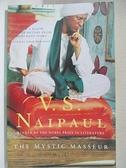 【書寶二手書T7/原文小說_AT1】The Mystic Masseur_Naipaul, V. S.