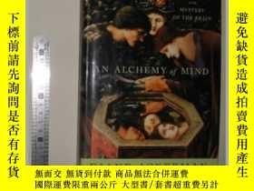二手書博民逛書店【罕見 精裝  】 An Alchemy of Mind by