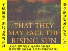 二手書博民逛書店That罕見They May Face The Rising SunY256260 John Mcgahern