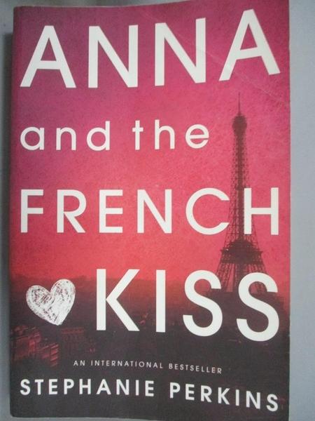 【書寶二手書T1/原文小說_LPT】Anna and the French Kiss_Perkins, Stephanie