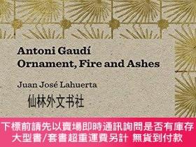 二手書博民逛書店【罕見】Antoni Gaudi - Ornament, Fire and AshesY27248 Juan
