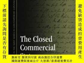 二手書博民逛書店The罕見Closed Commercial State-封閉的商業國家Y436638 J. G. Ficht