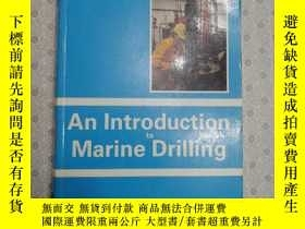 二手書博民逛書店An罕見introduction marine to drill