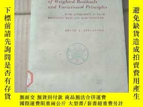 二手書博民逛書店the罕見method of weighted residuals and variational princip