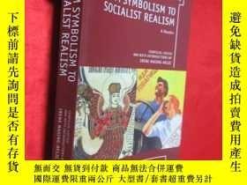 二手書博民逛書店From罕見Symbolism to Socialist Rea