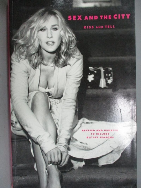 【書寶二手書T5/影視_EX9】Sex and the City-Kiss and Tell_Amy Sohn