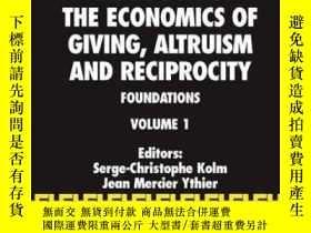 二手書博民逛書店Handbook罕見Of The Economics Of Giving, Altruism And Recipr