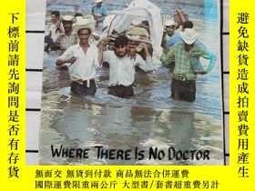 二手書博民逛書店Where罕見There Is No DoctorY164178