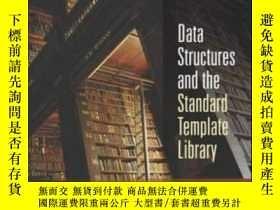 二手書博民逛書店Data罕見Structures And The Standard Template LibraryY3646