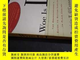 二手書博民逛書店Woe罕見Is I: The Grammarphobes Gui